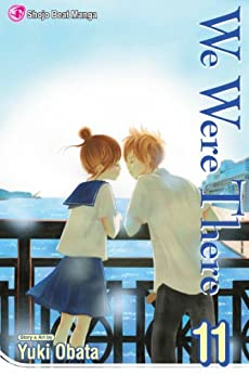 We Were There, Vol. 11 by [Obata, Yuuki]