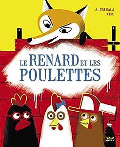 """Afficher """"Le renard et les poulettes"""""""