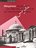 Muqarnas : An Annual on the Visual Culture of the Islamic World, , 9004147020
