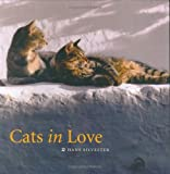Cats in Love, Hans Walter Silvester and Hans Silvester, 0811853519