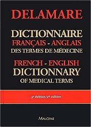 Dictionnaire français-anglais des termes de médecine : English-French dictionary of medical terms