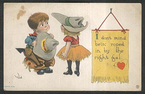 Don't mind bein' roped cowboy & cowgirl cartoon postcard 1910s (Cartoon Cowgirl)
