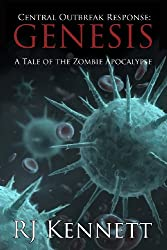 Central Outbreak Response: Genesis: A Tale of the Zombie Apocalypse