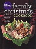Pillsbury Family Christmas Cookbook, Pillsbury Editors, 0764597477
