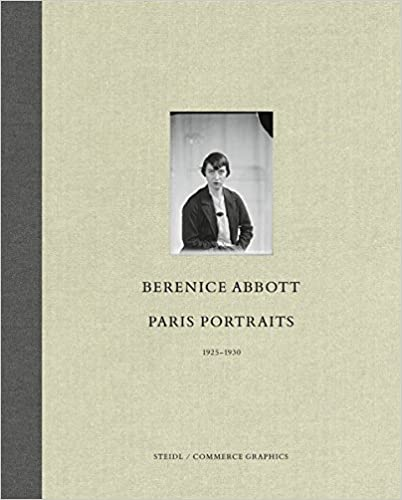 Berenice Abbott: Paris Portraits 1925 - 1930