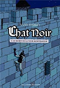 vignette de 'Chat noir n° 1<br /> Le secret de la tour Montfrayeur (Yann Darko)'