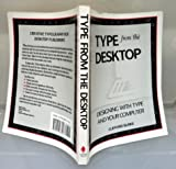 Type from the Desktop : Designing with Type and Your Computer, Burke, Clifford, 0940087456