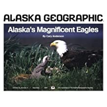 Alaska's Magnificent Eagles