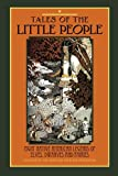 img - for Tales of The Little People: Eight Native American Legends of Elves, Dwarves and Fairies book / textbook / text book