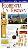 Florencia y Toscana, Dorling Kindersley Publishing Staff and DK Travel Writers Staff, 0789462141