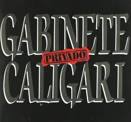 Gabinete Caligari - Privado By Gabinete Caligari - Zortam Music