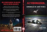 Authorized: Chronicles John Titor II