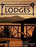 Dining at Great American Lodges, Sharon O'Connor, 1883914353