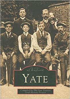 Yate (Images of England) (Archive Photographs: Images of England)