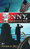 img - for Sonny, the Immigrants' Son book / textbook / text book