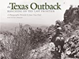 The Texas Outback, Bill Wright, 158544393X