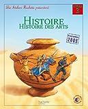 Les Ateliers Hachette Histoire Cycle 3 - Livre de l'élève - Ed. 2012