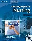 Cambridge English for Nursing Intermediate Plus Student's Book with Audio CDs (2) (Cambridge English for Series)