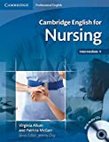 Cambridge English for Nursing Intermediate Plus Student's Book with Audio CDs (2) (Cambridge Professional English)