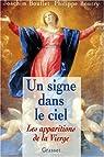Un signe dans le ciel : Les apparitions de la Vierge par Bouflet