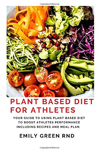 plant based whole food diet for athletes