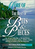 More of the Best of Bits and Pieces, Rob Gilbert, 0910187118