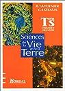 Sciences de la vie et de la terre: Term S : enseignement obligatoire par Tavernier