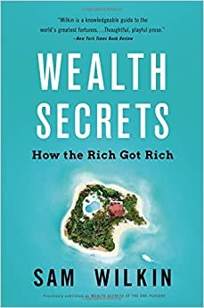 Wealth Secrets: How the Rich Got Rich