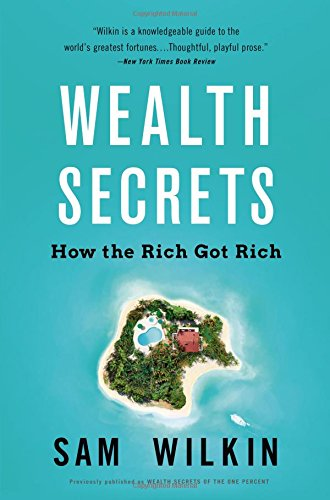 Wealth Secrets: How the Rich Got Rich ebook