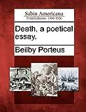 Death, a Poetical Essay, Beilby Porteus, 1275730833