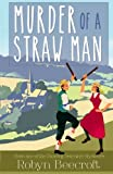 Murder of a Straw Man (The Dancing Detective Series) (Volume 1)