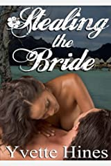 Taken: Stealing the Bride (Finding Love) Kindle Edition