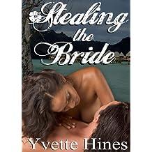 Taken: Stealing the Bride (Finding Love)