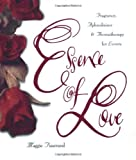 Essence of Love, Maggie Tisserand, 0062509144
