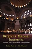 Birgivi's Manual Interpreted, Hedaya Hartford and Ashraf Muneeb, 1590080467