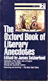 The Oxford Book of Literary Anecdotes, James sutherland, 0671819674