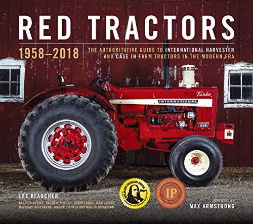 Red Tractors 1958-2018: The Authoritative Guide to International Harvester and Case IH Tractors ()