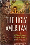 Ugly American, William J. Lederer and Eugene Burdick, 0393084612