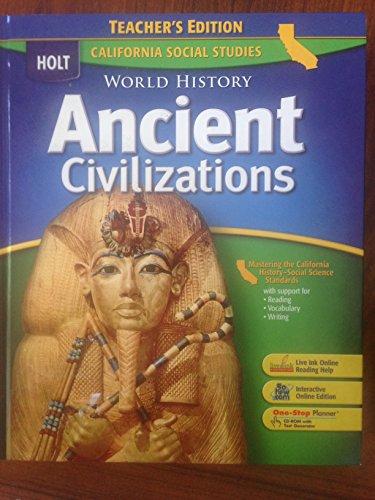 Ancient Civilizations Teachers Edition California Social Studies