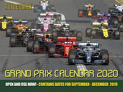 Grand Prix 2019 - Autocourse 2020 Grand Prix Calendar: Contains Dates for September - December 2019