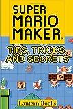 Super Mario Maker - Tips, Tricks, and Secrets