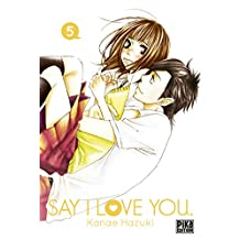 Say I Love You. T05 (French Edition)