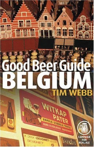Good Beer Guide to Belgium (Belgian Beer Guide)