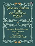 Three Orchestral Works in Full Score, Johannes Brahms, 048624637X