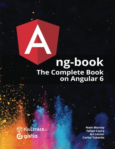 ng-book2 - The Complete Book on Angular 6-r68 with code