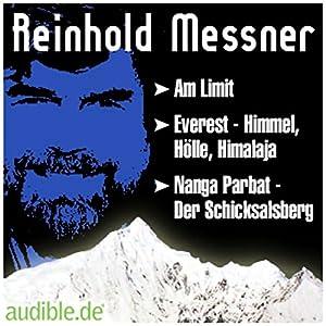 Leben und Werk Reinhold Messners Audiobook