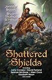 Shattered Shields (BAEN)