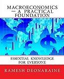 Macroeconomics-A Practical Foundation, Ramesh Deonaraine, 148485702X