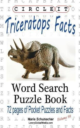 Circle It, Triceratops Facts, Word Search, Puzzle Book