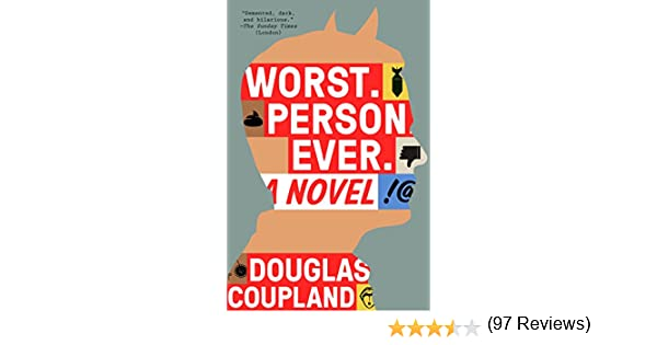 Worst person ever kindle edition by douglas coupland worst person ever kindle edition by douglas coupland literature fiction kindle ebooks amazon fandeluxe Image collections